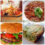 Month of Meatless Mondays: Family Friendly Dinners